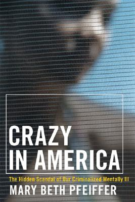Crazy in America By Pfeiffer, Mary Beth